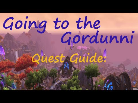 [Quest 34578] - Going to the Gordunni
