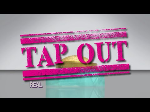 Tap Out!