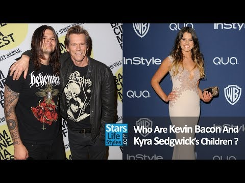 Who Are Kevin Bacon And Kyra Sedgwick's Children ? [1 Daughter And 1 Son]