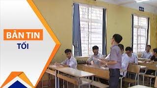 Thi THPT Quốc gia đổi mới, thí sinh dễ thở | VTC1