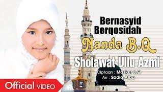 Nanda B.Q - Sholawat Ullu Azmi [OFFICIAL]