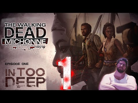 THE WALKING DEAD: MICHONNE | Episode 1: In Too Deep ( Part 1 ) | Let's Play!