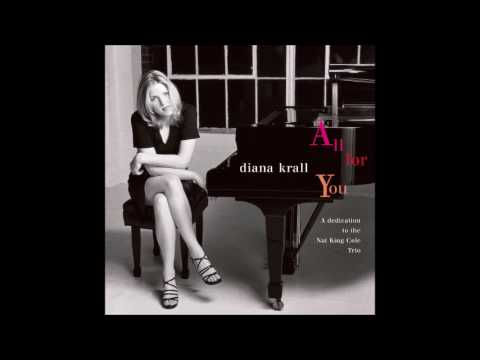 Gee, Baby, Ain't I Good To You? ♫ Diana Krall