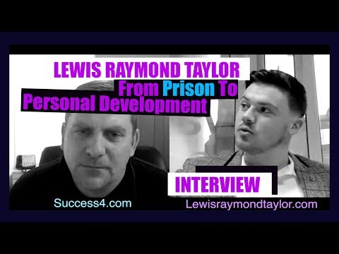 FROM PRISON TO PERSONAL DEVELOPMENT  - LEWIS RAYMOND TAYLOR