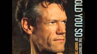 "Randy Travis - ""I Told You So"" OFFICIAL AUDIO"