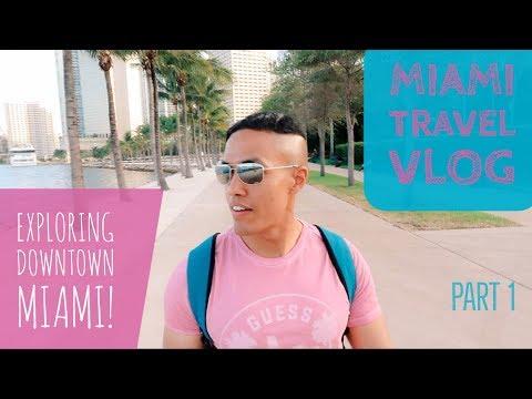 Exploring Downtown Miami | Miami Travel Vlog 2017 | Part 1