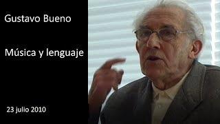Baixar Gustavo Bueno, Música y lenguaje - 23 julio 2010