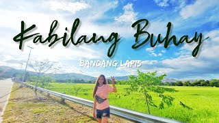 KABILANG BUHAY - BANDANG LAPIS (LYRICS)
