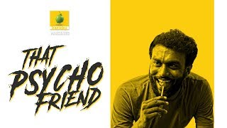 That Psycho Friend - extended version | Karikku