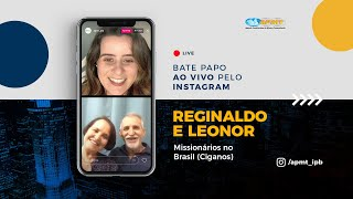 LIVE APMT com Reginaldo e Leonor   Missionários no Brasil (Ciganos)