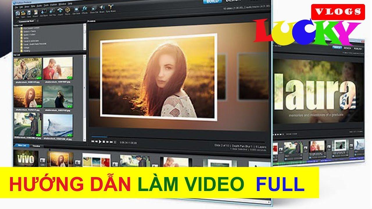 Hướng dẫn cách làm video đẹp trong proshow producer 9 FULL | Phần mềm làm phim chuyên nghiệp