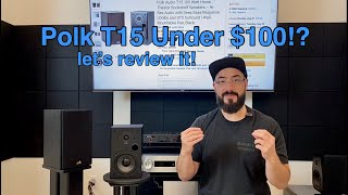 Polk T15 Review (Bookshelf Speakers Under $100 Part 3)