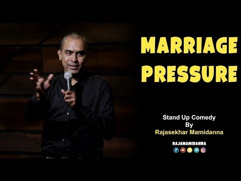Marriage Pressure | Stand Up Comedy By Rajasekhar Mamidanna