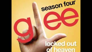 Glee - Locked Out Of Heaven (DOWNLOAD MP3 + LYRICS)