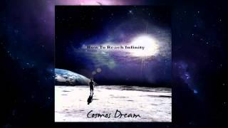 Cosmos Dream - I Can See Andromeda