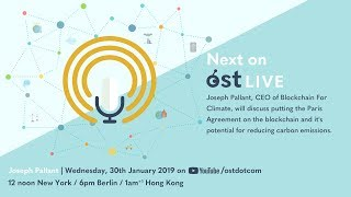 OST LIVE #063: Blockchain For Climate, Putting the Paris Agreement on the Blockchain