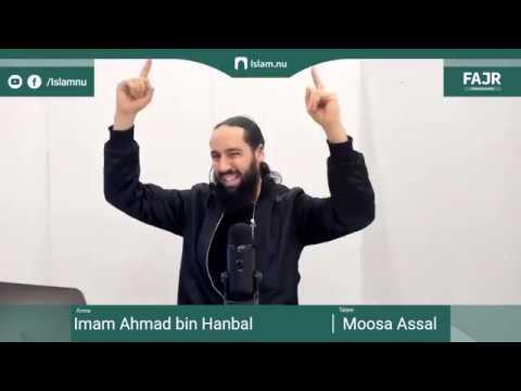 Imam Ahmad bin Hanbal | Fajr påminnelse #18 med Moosa Assal