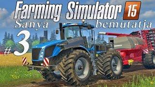 Farming Simulator 15 [3.rész aratás, bálázás ] [ Tutorial magyarul ]