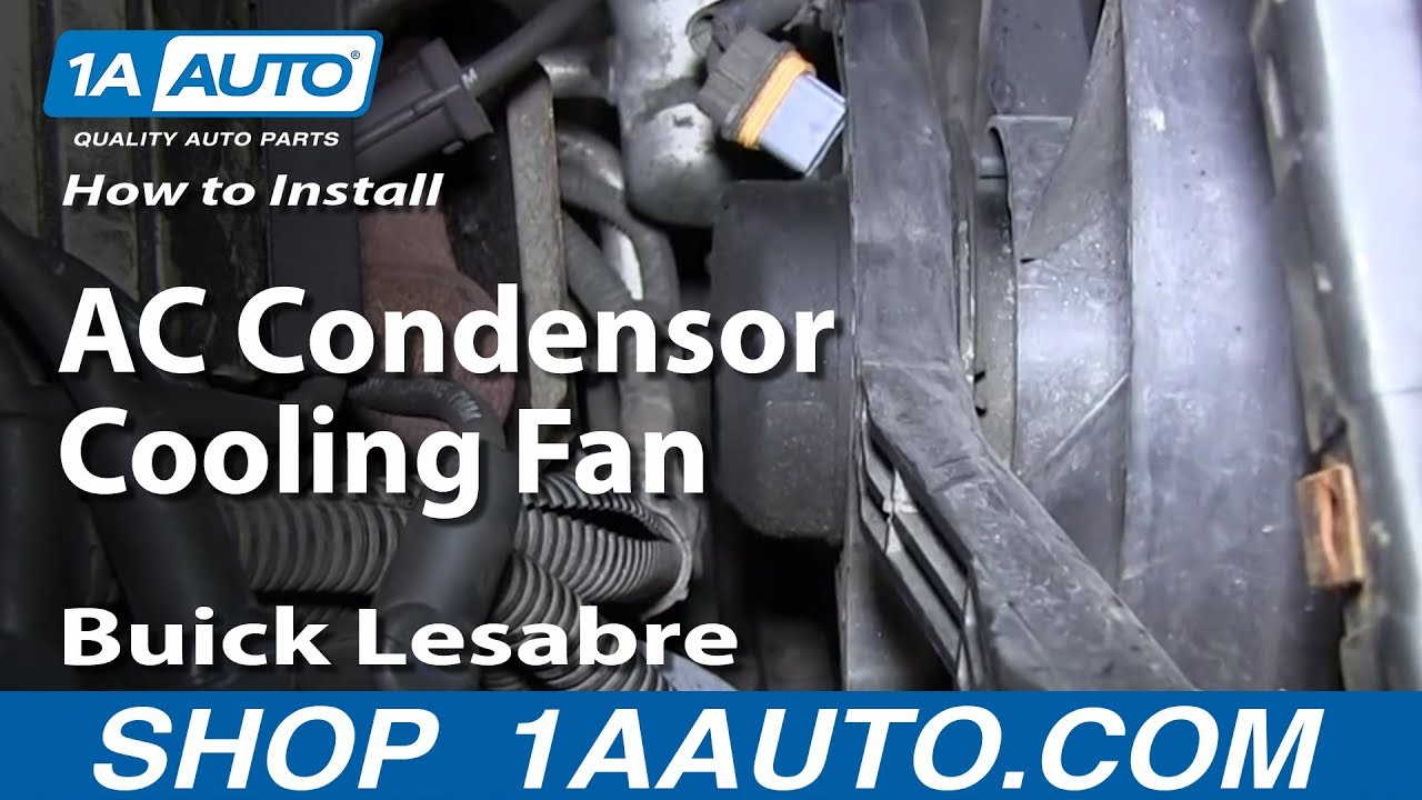 how to install replace ac condensor cooling fan 1992 99 buick lesabre pontiac bonneville [ 1280 x 720 Pixel ]