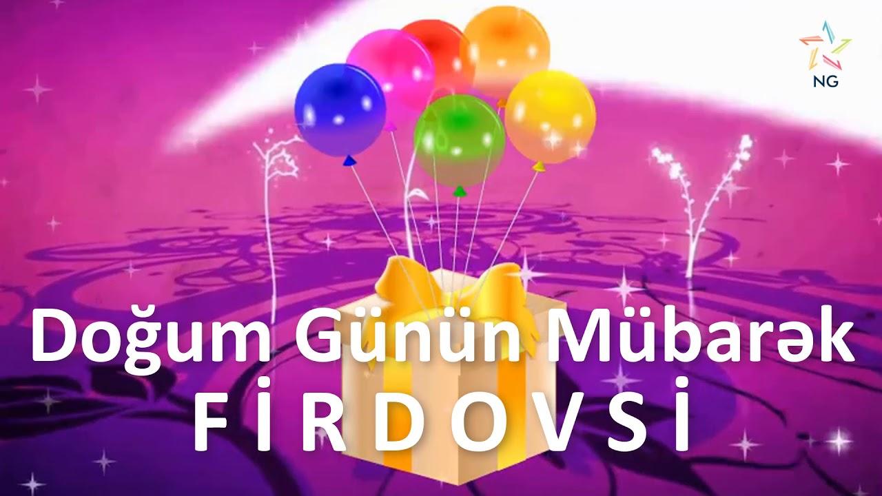 Dogum Gunu Videosu Firdovsi Youtube