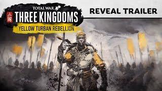 Total War: THREE KINGDOMS - Yellow Turban Rebellion Trailer thumbnail