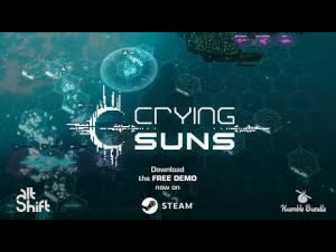 Crying Suns Gameplay part 1  