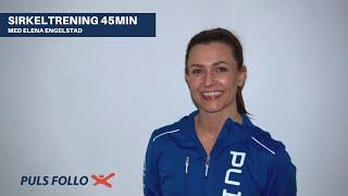 Sirkeltrening 45min, med Elena Engelstad
