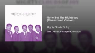 None But The Righteous (Remastered Version)