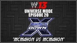 WWE 13 Universe Mode - Smackdown: McMahon vs Mcmahon (Episode 20)