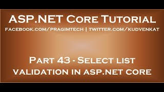 Select list validation in asp net core