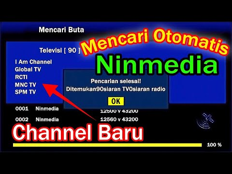 Cara Mencari Otomatis Channel Tv Ninmedia Terbaru