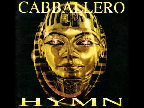 Caballero - Hymn