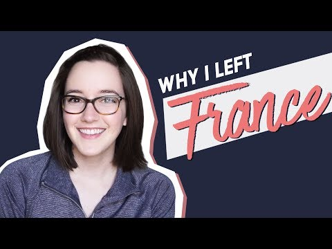 Why I Left France | EXPAT DIARIES