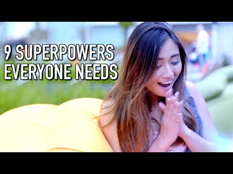 9 SUPERPOWERS EVERYONE NEEDS