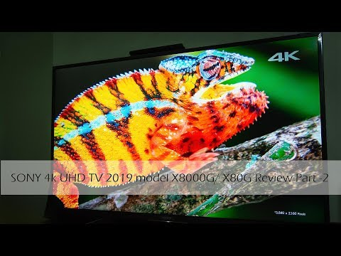 sony-bravia-4k-uhd-tv-2019-model-x8000g-or-x80-review-part-2-|-specsnex