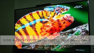 Sony Bravia 4K UHD TV 2019 model X8000G or X80 review Part 2 | SpecsNex