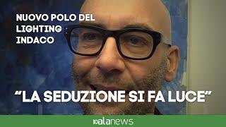 """Davide Groppi lancia Indaco: """"Luce è seduzione, conquisteremo nuovi mercati"""""""
