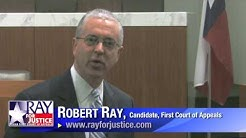 Robert Ray for Texas First Court of Appeals