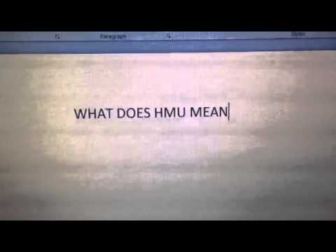 what does hmu mean
