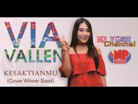 KESAKTIANMU (Cover Winner) - VIA VALLEN... Terbaru...
