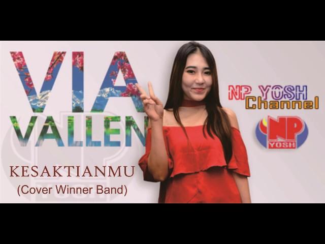 KESAKTIANMU (Cover Winner) - VIA VALLEN... Terbaru... #1
