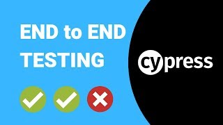 End to End Testing a Web Application using Cypress