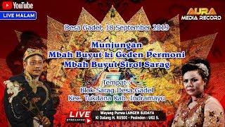 WAYANG PURWA LANGEN BUDAYA LIVE MUNJUNGAN BUYUT SARAG GADEL