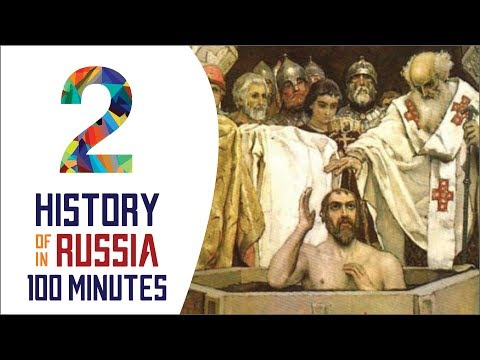 Medieval Russia - History of Russia in 100 Minutes (Part 2 of 36)