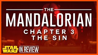 Star Wars The Mandalorian Episode 3 The Sin Review