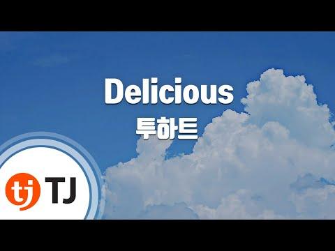 [TJ노래방] Delicious - 투하트(우현,키) (Delicious - Toheart) / TJ Karaoke