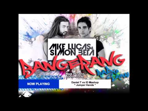 Week 29 2014   Mike Lucas & Simon Beta   Bangerang Radio Show ITA