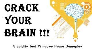 #6 Stupidity Test (updated) Checkpoint #6 [windows Phone Gameplay]