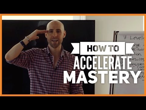 How To Accelerate Mastery