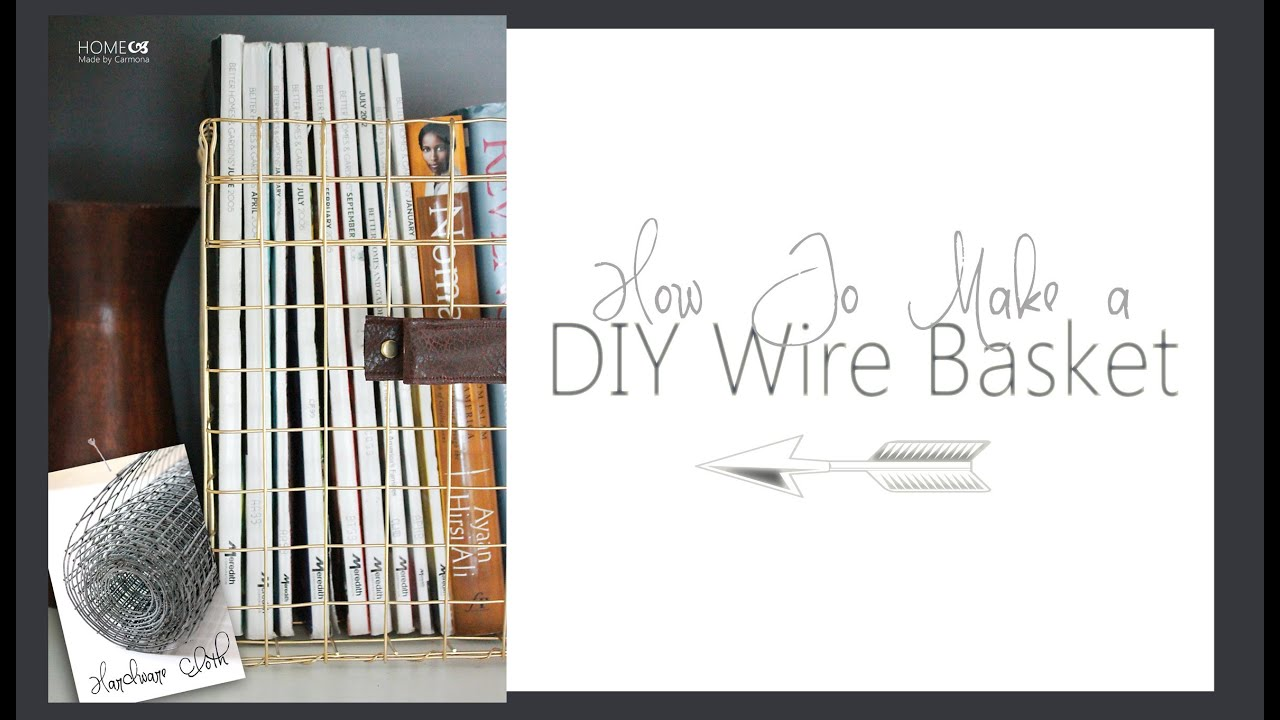 DIY Wire Baskets - YouTube